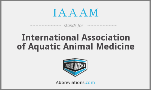 IAAAM - International Association of Aquatic Animal Medicine