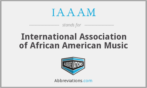 IAAAM - International Association of African American Music