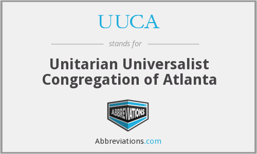 UUCA - Unitarian Universalist Congregation of Atlanta