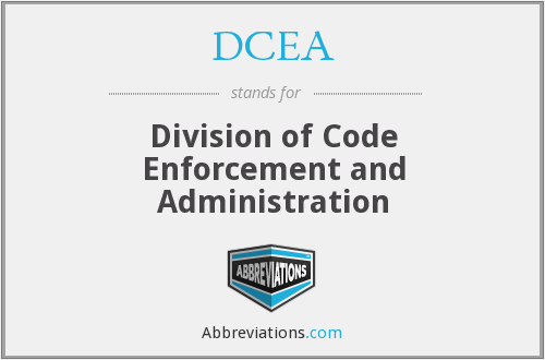 DCEA - Division of Code Enforcement and Administration