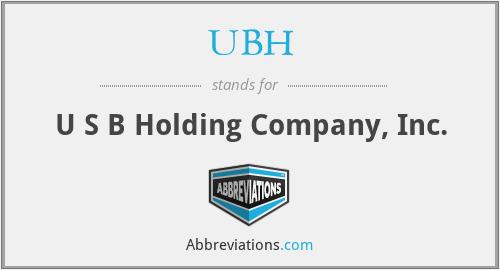 UBH - U S B Holding Company, Inc.