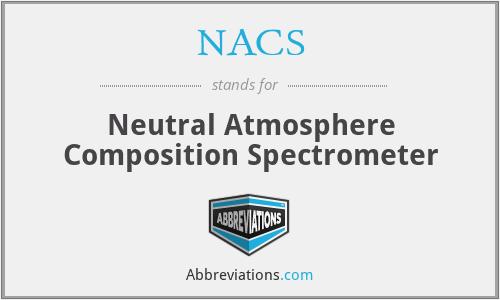 NACS - Neutral Atmosphere Composition Spectrometer