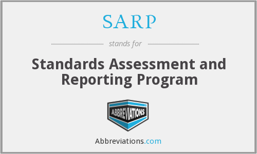 SARP - Standards Assessment and Reporting Program