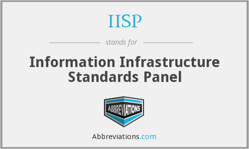 IISP - Information Infrastructure Standards Panel