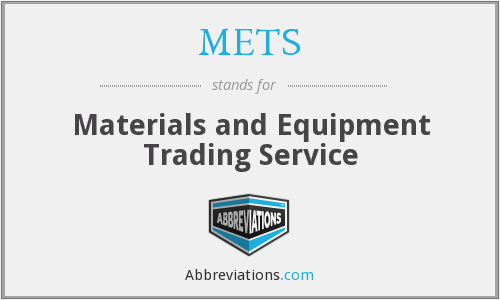 METS - Materials and Equipment Trading Service