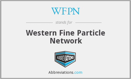 WFPN - Western Fine Particle Network