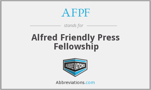 AFPF - Alfred Friendly Press Fellowship