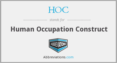 HOC - Human Occupation Construct