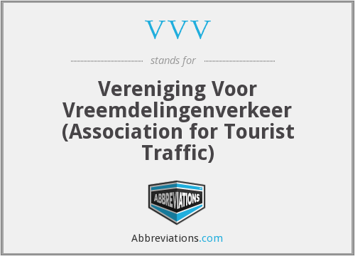 VVV - Vereniging Voor Vreemdelingenverkeer (Association for Tourist Traffic)