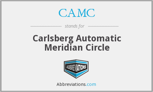 CAMC - Carlsberg Automatic Meridian Circle