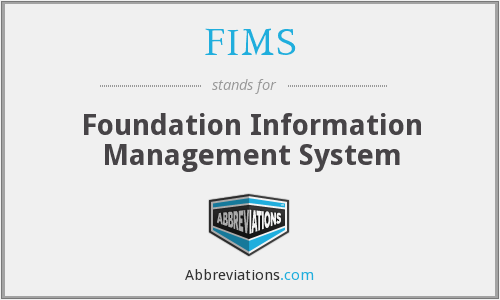 FIMS - Foundation Information Management System