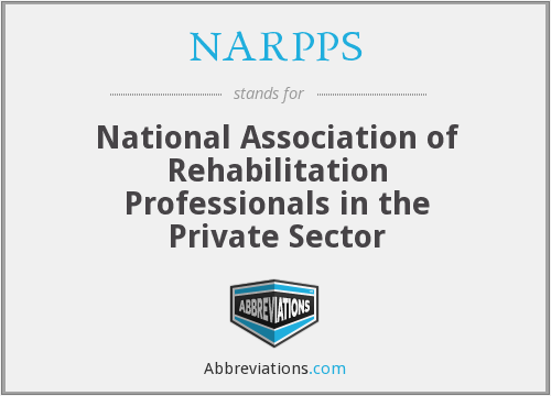 NARPPS - National Association of Rehabilitation Professionals in the Private Sector