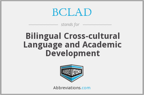 BCLAD - Bilingual Cross-cultural Language and Academic Development