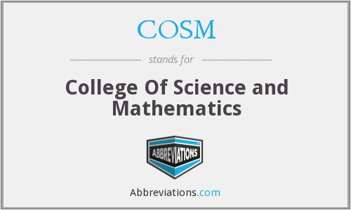 COSM - College Of Science and Mathematics