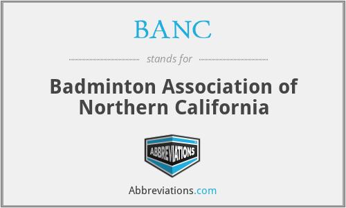 BANC - Badminton Association of Northern California