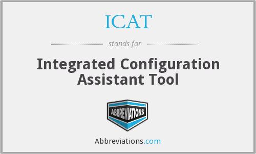 ICAT - Integrated Configuration Assistant Tool