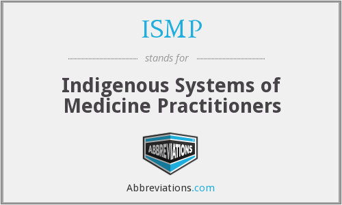 ISMP - Indigenous Systems of Medicine Practitioners