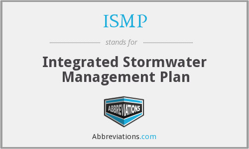 ISMP - Integrated Stormwater Management Plan