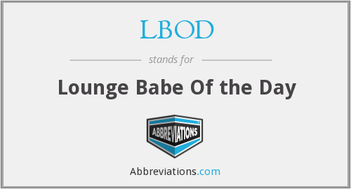 LBOD - Lounge Babe Of the Day