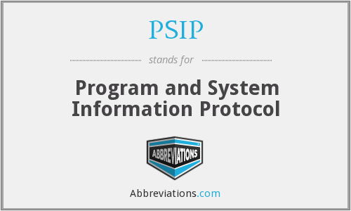 What does PSIP stand for?