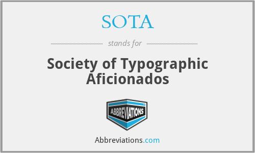 SOTA - Society of Typographic Aficionados