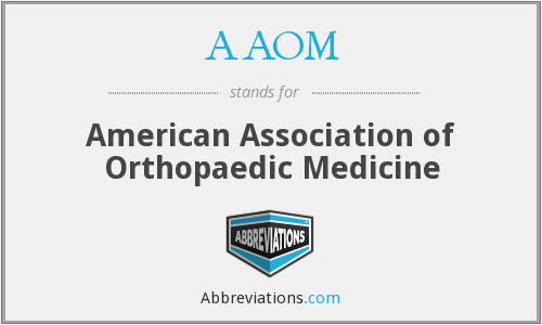 AAOM - American Association of Orthopaedic Medicine