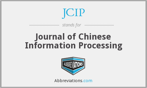 JCIP - Journal of Chinese Information Processing