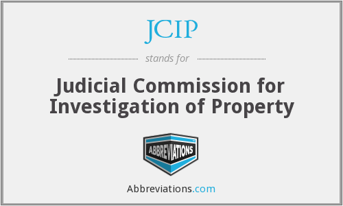 JCIP - Judicial Commission for Investigation of Property