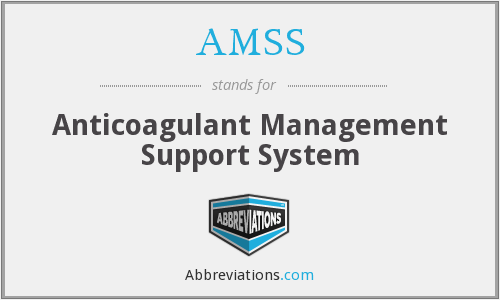 AMSS - Anticoagulant Management Support System