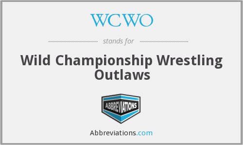 WCWO - Wild Championship Wrestling Outlaws