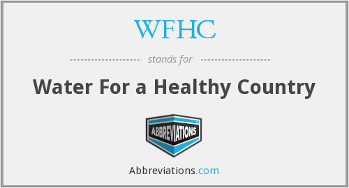WFHC - Water For a Healthy Country