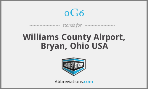 0G6 - Williams County Airport, Bryan, Ohio USA