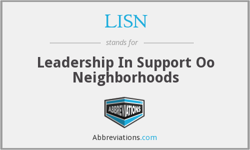 LISN - Leadership In Support Oo Neighborhoods