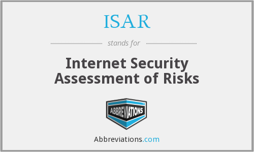 ISAR - Internet Security Assessment of Risks