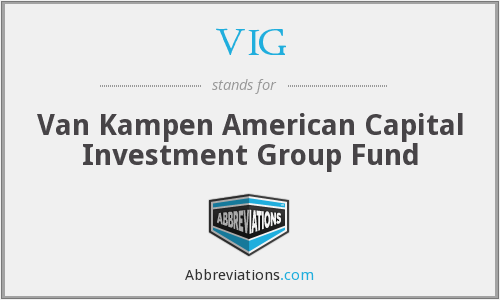 VIG - Van Kampen American Capital Investment Group Fund