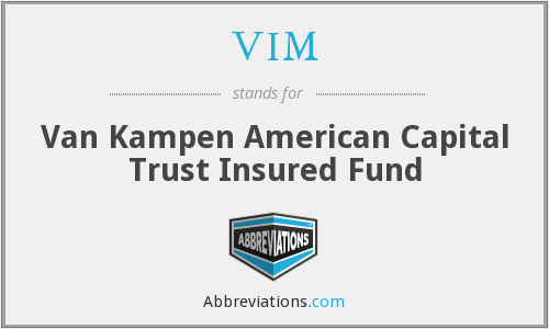 VIM - Van Kampen American Capital Trust Insured Fund