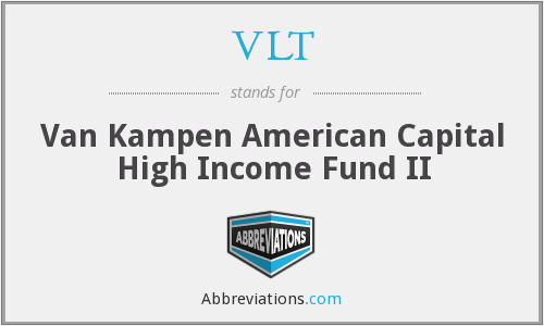 VLT - Van Kampen American Capital High Income Fund II