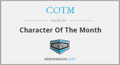 COTM - Character Of The Month