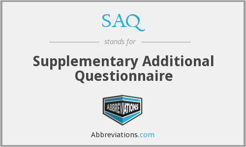 SAQ - Supplementary Additional Questionnaire