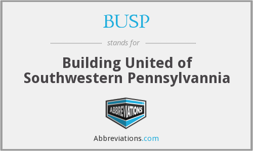 BUSP - Building United of Southwestern Pennsylvannia