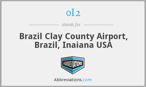 0I2 - Brazil Clay County Airport, Brazil, Inaiana USA