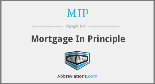 MIP - Mortgage In Principle