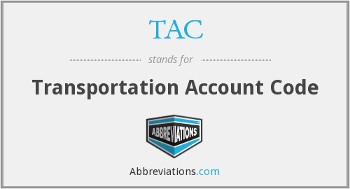 TAC - Transportation Account Code