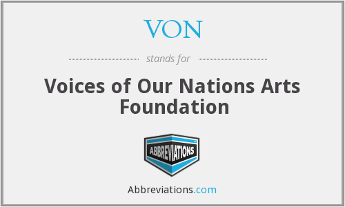 VON - Voices of Our Nations Arts Foundation