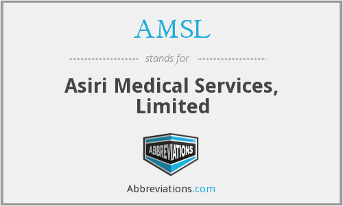 AMSL - Asiri Medical Services, Limited