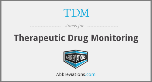 TDM - Therapeutic Drug Monitoring