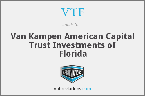 VTF - Van Kampen American Capital Trust Investments of Florida