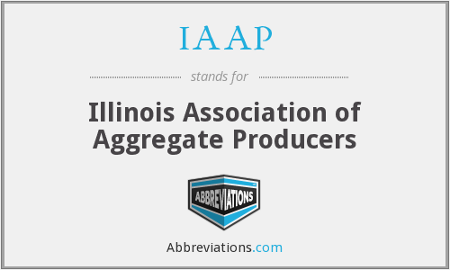 IAAP - Illinois Association of Aggregate Producers