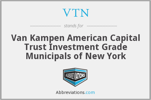 VTN - Van Kampen American Capital Trust Investment Grade Municipals of New York