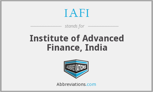 IAFI - Institute of Advanced Finance, India